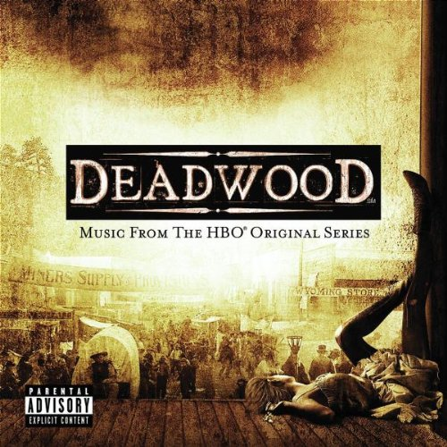 Deadwood: Music From HBO Original Series