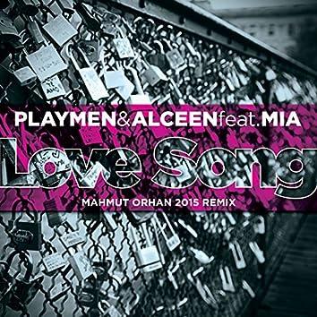 Love Song (Mahmut Orhan 2015 Remix)