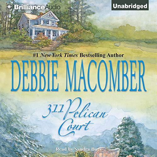 311 Pelican Court     Cedar Cove, Book 3              By:                                                                                                                                 Debbie Macomber                               Narrated by:                                                                                                                                 Sandra Burr                      Length: 11 hrs and 37 mins     499 ratings     Overall 4.3