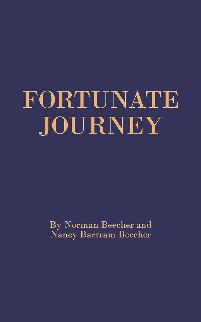娘土砂降り単にFORTUNATE JOURNEY: Our Lives, Our Family, and Our Forebears (Recent Generations Book 1) (English Edition)
