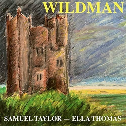 Samuel Taylor & Ella Thomas