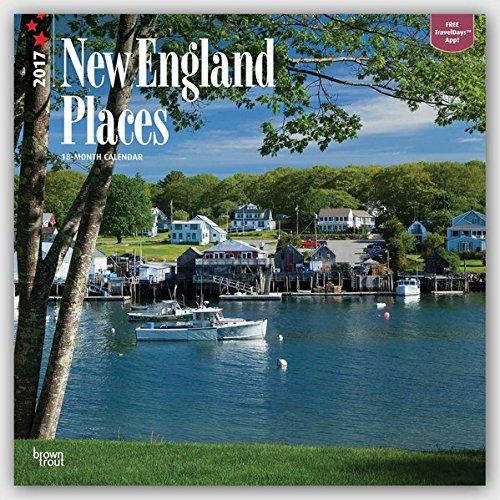 New England Places - Neuengland 2017 - 18-Monatskalender mit freier TravelDays-App: Original BrownTr