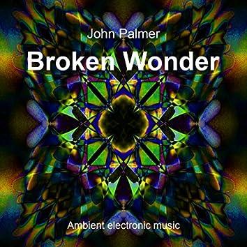 Broken Wonder
