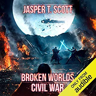 Civil War     Broken Worlds, Book 3              By:                                                                                                                                 Jasper T. Scott                               Narrated by:                                                                                                                                 Jonathan Todd Ross                      Length: 8 hrs and 2 mins     1 rating     Overall 5.0