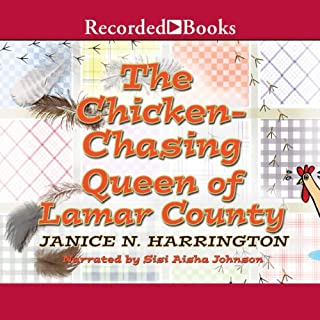 Chicken-Chasing Queen of Lamar County audiobook cover art