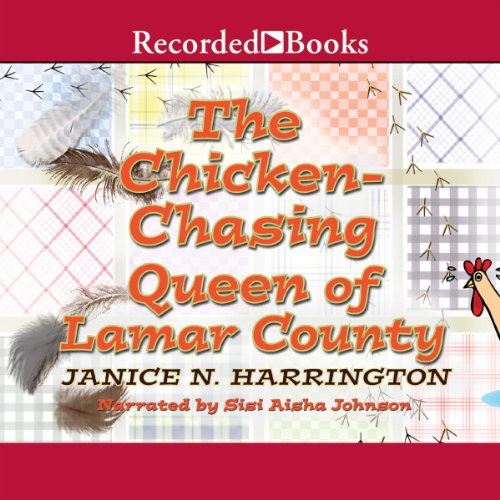 Chicken-Chasing Queen of Lamar County cover art