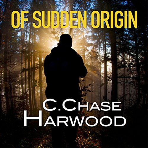 Of Sudden Origin audiobook cover art