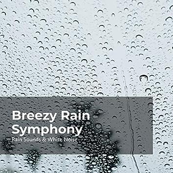 Breezy Rain Symphony