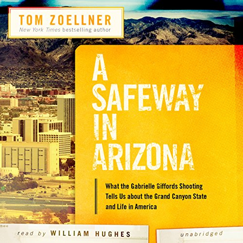 A Safeway in Arizona audiobook cover art