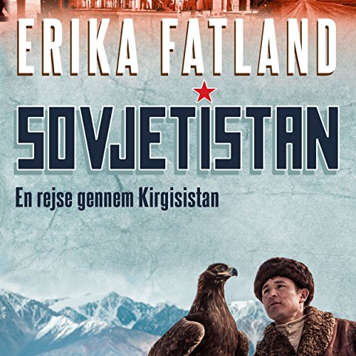 En rejse gennem Kirgisistan audiobook cover art