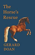 The Horse's Rescue (English Edition)