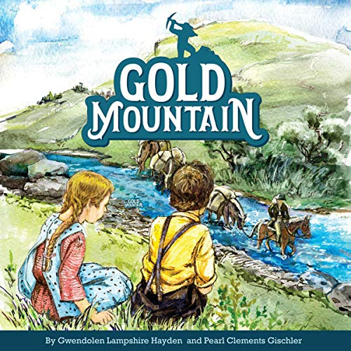 Gold Mountain audiobook cover art