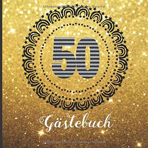 Gästebuch: Eine frohe 50ste Geburtstagsfeier und zum Andenken ein Gästebuch für Unterschriften und Nachrichten