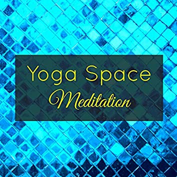 Yoga Space Meditation – Buddhist and Mindfulness Meditation Songs