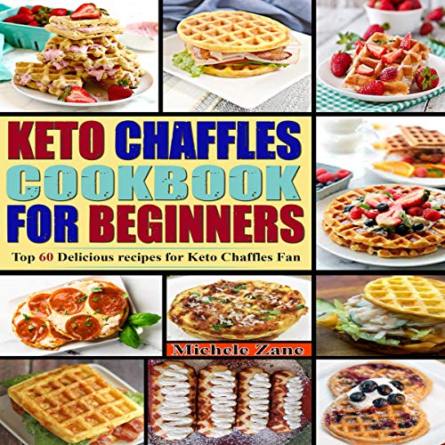 Keto Chaffles Cookbook for Beginners audiobook cover art
