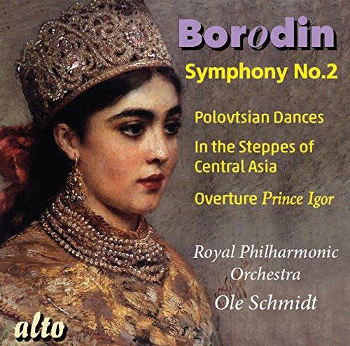 Borodin : Symphonie N° 2-Ouverture Prince Igor-dans Les Steppes d'Asie Centrale. Schmidt