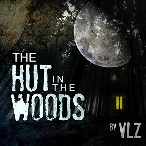 The Hut in the Woods audiobook cover art