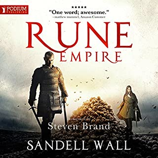 Rune Empire     Runebound Series, Book 1              By:                                                                                                                                 Sandell Wall                               Narrated by:                                                                                                                                 Steven Brand                      Length: 9 hrs and 56 mins     2 ratings     Overall 5.0