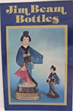 Jim Beam Bottles: 1978 Identification and Price Guide