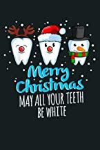 Merry Christmas May All Your th Be White Funny Dentist: Notebook Planner - 6x9 inch Daily Planner Journal, To Do List Note...