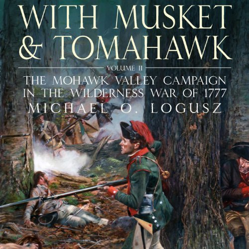With Musket and Tomahawk Vol II cover art