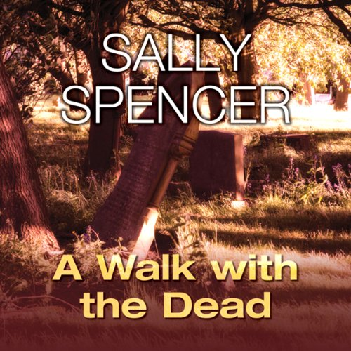 A Walk with the Dead                   By:                                                                                                                                 Sally Spencer                               Narrated by:                                                                                                                                 Penelope Freeman                      Length: 8 hrs and 24 mins     Not rated yet     Overall 0.0