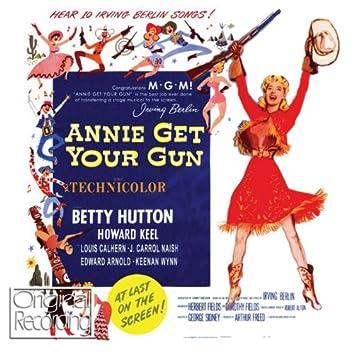 Annie Get Your Gun (Original Soundtrack Recording)