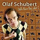 Ich Bin Bei Dir! (WortArt) - Olaf Schubert