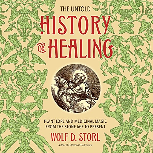 The Untold History of Healing audiobook cover art