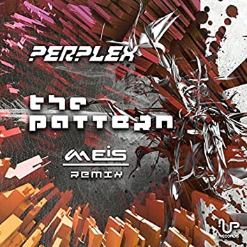 The Pattern (Meis Remix)