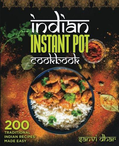 كتاب الطبخ الهندي الفوري: 200 وصفات هندية