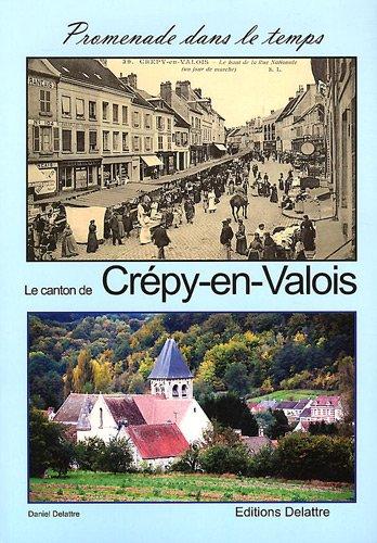 Le canton de Crépy en Valois