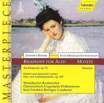 Brahms: Rhapsody for Alto - Mendelssohn: Motets