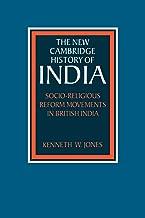 Socio-Religious Reform Movements in British India (The New Cambridge History of India)