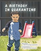"""A Birthday in Quarantine"""