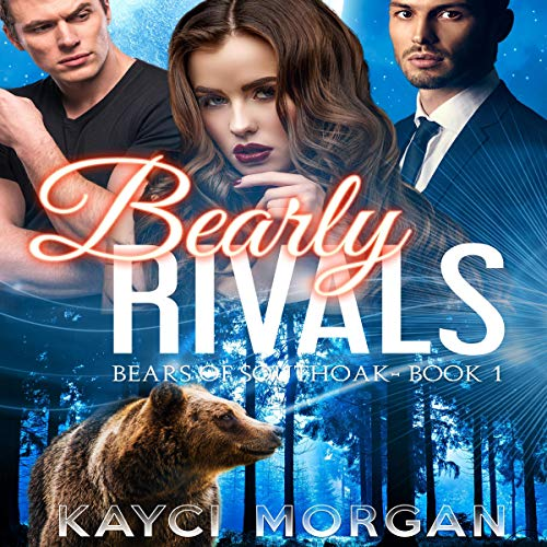 Bearly Rivals audiobook cover art