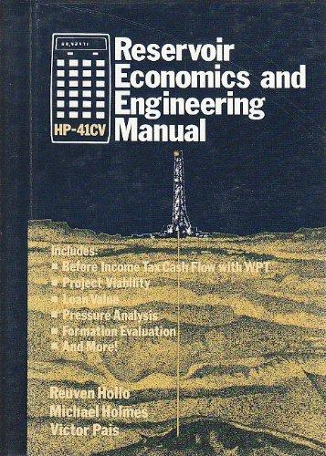 Hp-41Cv Reservoir Economics and Engineering Manual