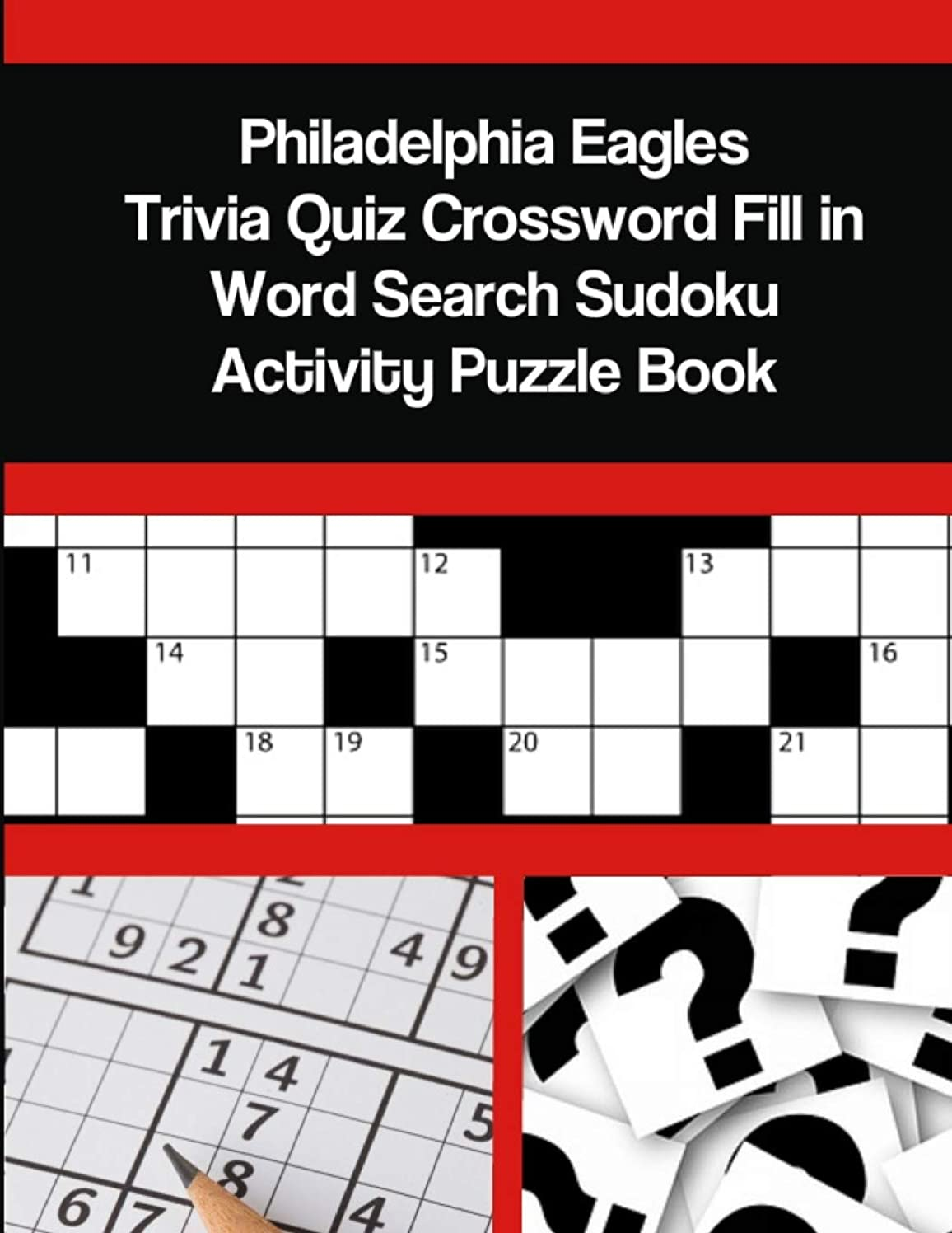 Philadelphia Eagles Trivia Quiz Crossword Fill in Word Search Sudoku Activity Puzzle Book