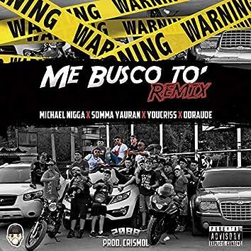 Me Busco To (feat. Odraude, Somma yrn & Michael Nigga)