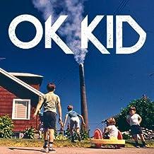 Ok Kid by OK KID (2013-04-16)