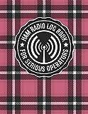 HAM Radio Log Book for Serious Operators: Vintage Pink Plaid Logbook Journal Notebook for Amateur Radio Enthusiasts - 4165 Unique Entries - Large ... Log Book Pink Vintage Plaid Design Series)