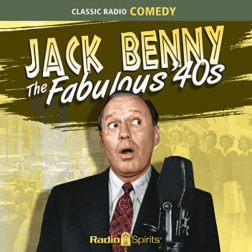 Jack Benny: Fabulous 40's audiobook cover art