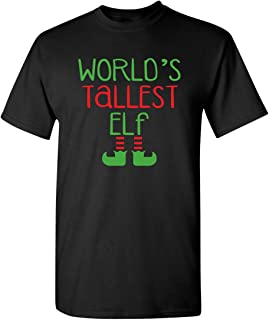 World's Tallest Elf Novelty Graphic Sarcastic Funny T Shirt