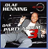 Songtexte von Olaf Henning - Das Partyalbum 3: Der Megamix