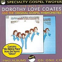 Dorothy Love Coates & the Original Gospel Harmonettes Vol.1& 2 By Dorothy Love Coates (1991-05-28)