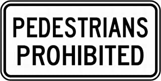 PaBoe Pedestrians Prohibited Sign 6x12 Safety Sign Notice Danger Warning Sign Outdoor Sign