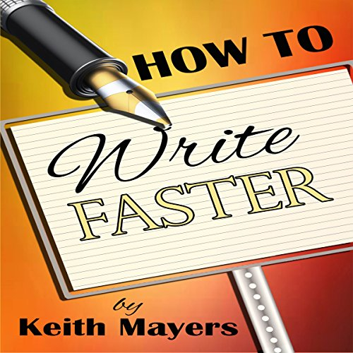 How to Write Faster audiobook cover art