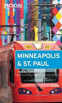 Moon Minneapolis & St. Paul (Fourth Edition)