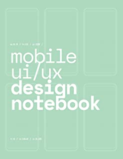 Mobile UI/UX Design Notebook: (Seafoam Green) User Interface & User Experience Design Sketchbook for App Designers and Developers - 8.5 x 11 / 120 Pages / Dot Grid