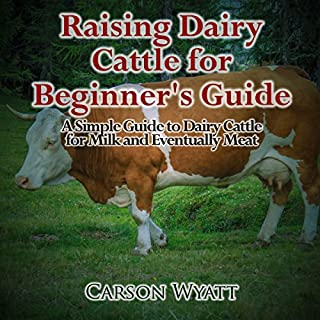Raising Dairy Cattle for Beginners cover art